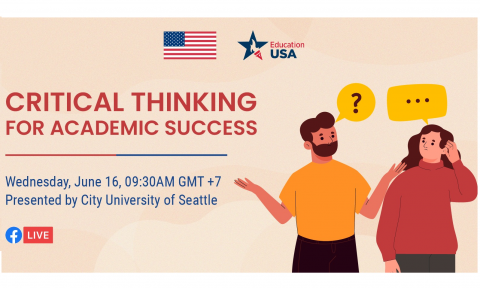 Critical thinking for academic success (U.S. Consulate General – Ho Chi Minh City and CityU)